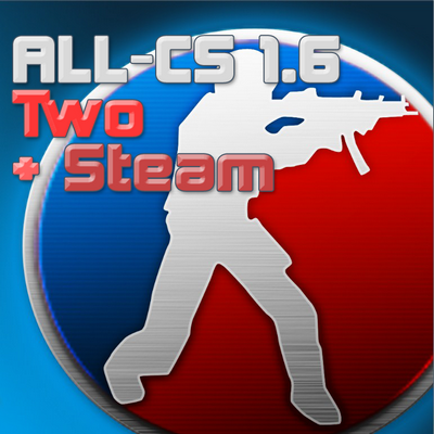 ALL-CS 1.6 Two + ALL-CS 1.6 Two для Steam
